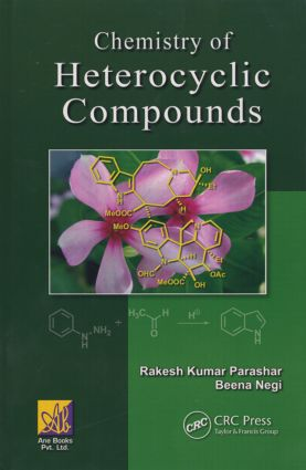 Chemistry of Heterocyclic Compounds: 1st Edition (Hardback) book cover