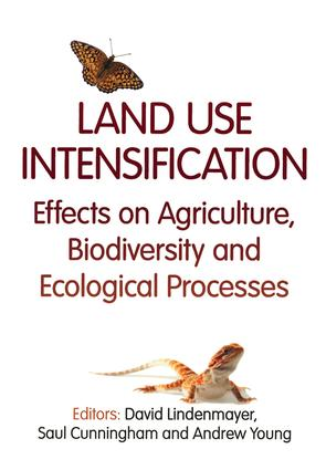 Land Use Intensification: Effects on Agriculture, Biodiversity, and Ecological Processes (Paperback) book cover