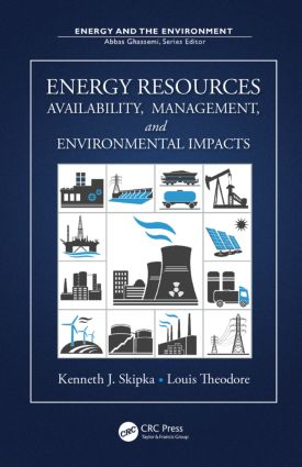 Energy Resources: Availability, Management, and Environmental Impacts book cover