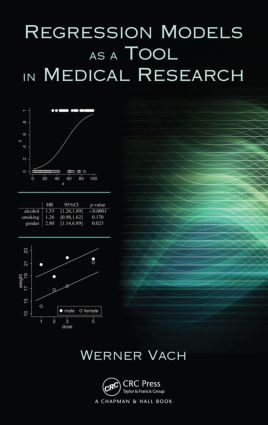 Regression Models as a Tool in Medical Research (Hardback) book cover