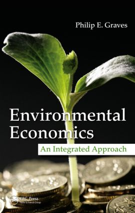 Environmental Economics: An Integrated Approach (Hardback) book cover