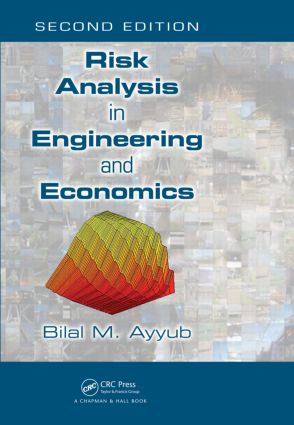 Risk Analysis in Engineering and Economics: 2nd Edition (Hardback) book cover