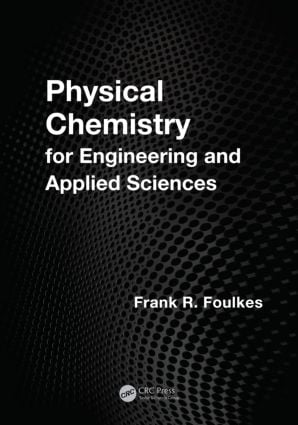 Physical Chemistry for Engineering and Applied Sciences: 1st Edition (Hardback) book cover