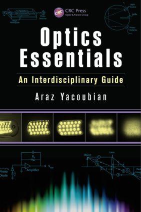 Optics Essentials: An Interdisciplinary Guide, 1st Edition (Hardback) book cover