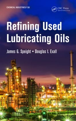 Refining Used Lubricating Oils (Hardback) book cover