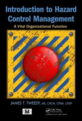 Introduction to Hazard Control Management: A Vital Organizational Function book cover