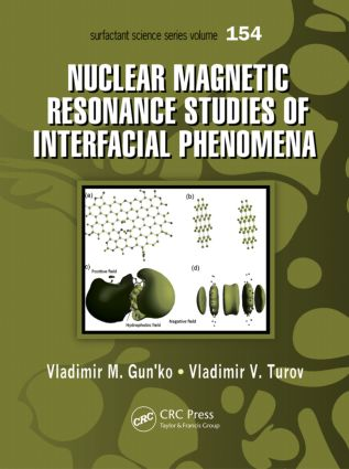 Nuclear Magnetic Resonance Studies of Interfacial Phenomena book cover