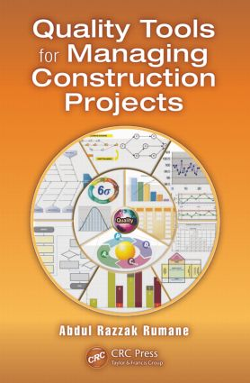 Quality Tools for Managing Construction Projects (Hardback) book cover