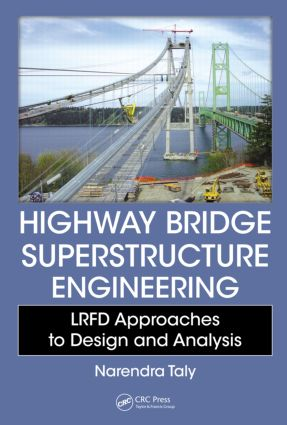 Highway Bridge Superstructure Engineering: LRFD Approaches to Design and Analysis, 1st Edition (Hardback) book cover