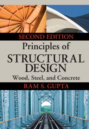 Principles of Structural Design: Wood, Steel, and Concrete, Second Edition, 2nd Edition (Hardback) book cover