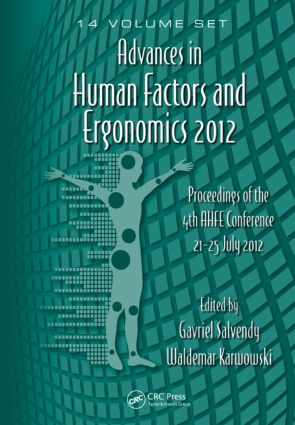 Advances in Human Factors and Ergonomics 2012- 14 Volume Set: Proceedings of the 4th AHFE Conference 21-25 July 2012 (Hardback) book cover