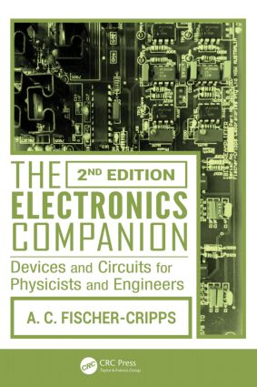 The Electronics Companion: Devices and Circuits for Physicists and Engineers, 2nd Edition, 2nd Edition (Paperback) book cover