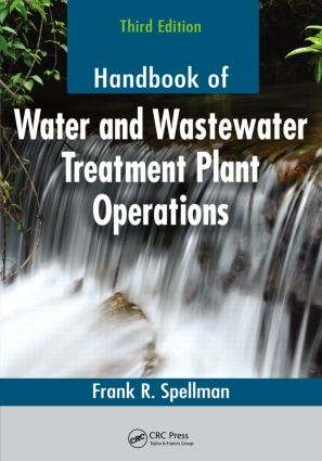 Handbook of Water and Wastewater Treatment Plant Operations, Third Edition: 3rd Edition (Paperback) book cover