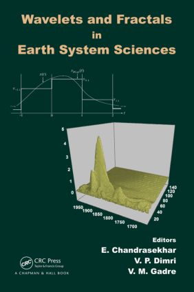 Wavelets and Fractals in Earth System Sciences: 1st Edition (Hardback) book cover