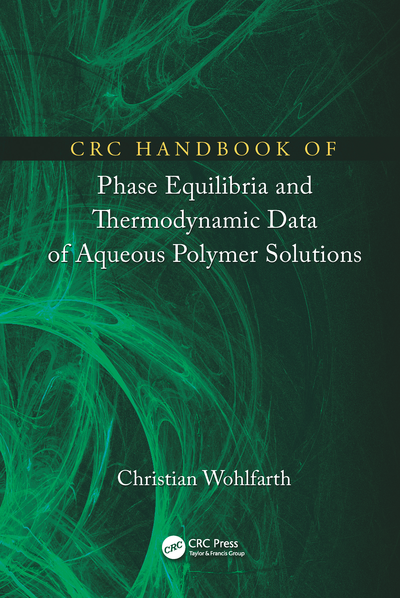 CRC Handbook of Phase Equilibria and Thermodynamic Data of Aqueous Polymer Solutions: 1st Edition (Hardback) book cover