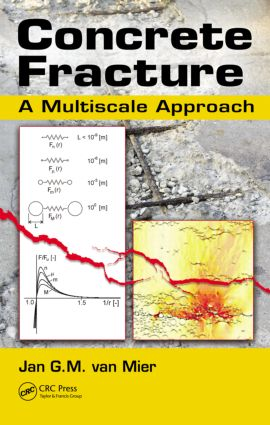 Concrete Fracture: A Multiscale Approach (Hardback) book cover