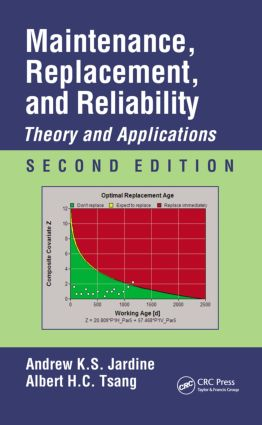 Maintenance, Replacement, and Reliability: Theory and Applications, Second Edition book cover