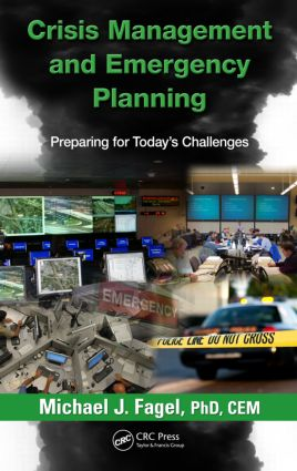 Crisis Management and Emergency Planning: Preparing for Today's Challenges book cover