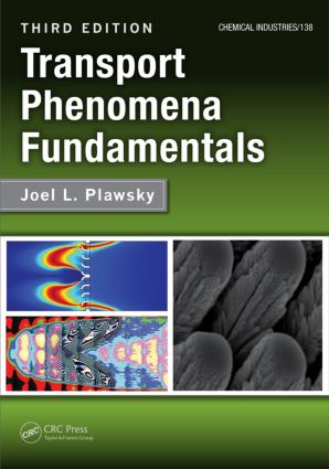 Transport Phenomena Fundamentals, Third Edition: 3rd Edition (Hardback) book cover