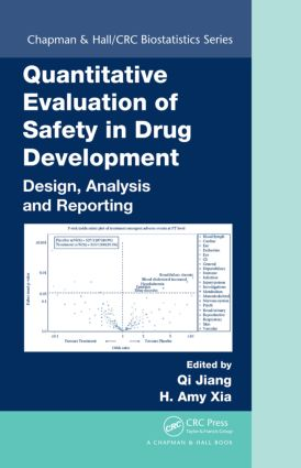 Quantitative Evaluation of Safety in Drug Development: Design, Analysis and Reporting book cover