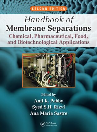 Handbook of Membrane Separations: Chemical, Pharmaceutical, Food, and Biotechnological Applications, Second Edition, 2nd Edition (Hardback) book cover