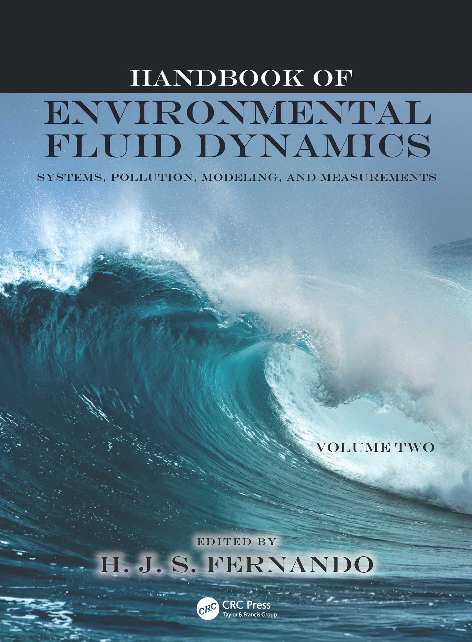 Handbook of Environmental Fluid Dynamics, Volume Two: Systems, Pollution, Modeling, and Measurements (Hardback) book cover