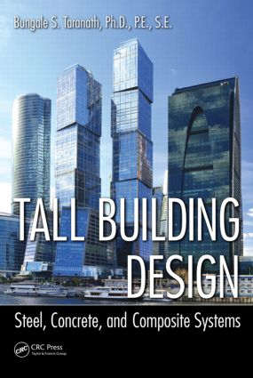 Tall Building Design: Steel, Concrete, and Composite Systems, 1st Edition (Hardback) book cover