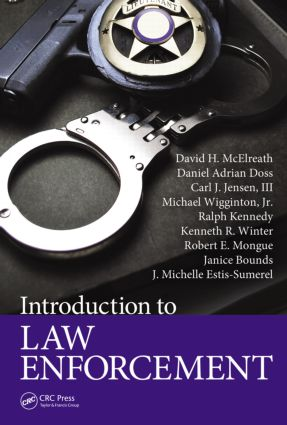 Introduction to Law Enforcement: 1st Edition (Hardback) book cover