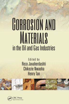 Corrosion and Materials in the Oil and Gas Industries: 1st Edition (Hardback) book cover