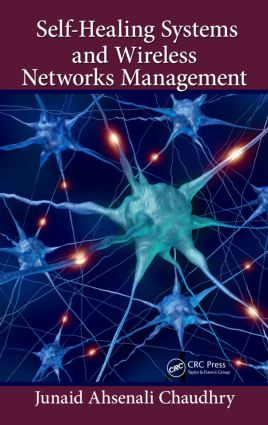 Self-Healing Systems and Wireless Networks Management: 1st Edition (Hardback) book cover