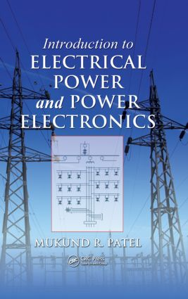 Introduction to Electrical Power and Power Electronics: 1st Edition (Hardback) book cover