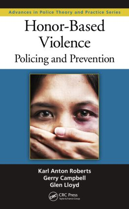 Honor-Based Violence: Policing and Prevention, 1st Edition (Hardback) book cover