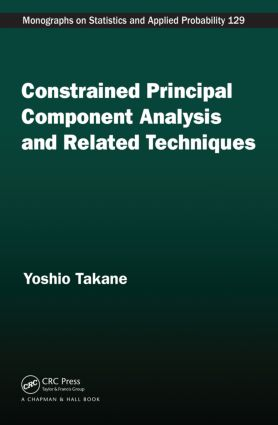 Constrained Principal Component Analysis and Related Techniques book cover