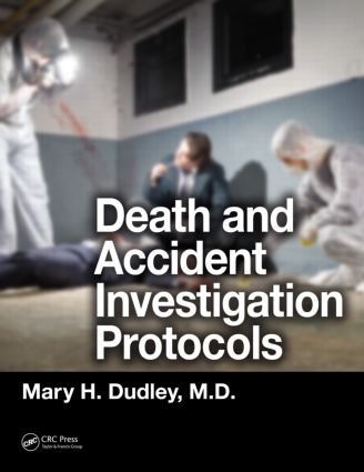 Death and Accident Investigation Protocols: 1st Edition (Paperback) book cover