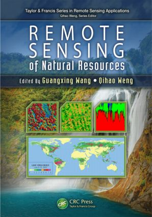 Remote Sensing of Natural Resources: 1st Edition (Hardback) book cover