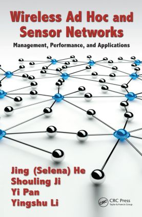 Wireless Ad Hoc and Sensor Networks: Management, Performance, and Applications, 1st Edition (Paperback) book cover