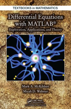 Differential Equations with MATLAB: Exploration, Applications, and Theory, 1st Edition (Hardback) book cover