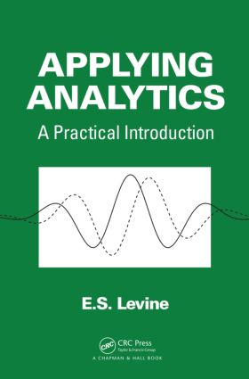 Applying Analytics: A Practical Introduction, 1st Edition (Paperback) book cover