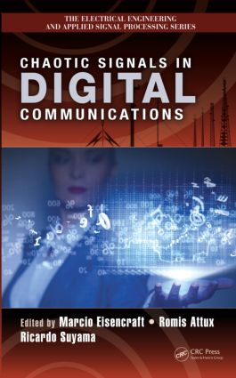 Chaotic Signals in Digital Communications: 1st Edition (Hardback) book cover