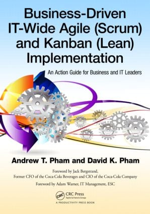 Business-Driven IT-Wide Agile (Scrum) and Kanban (Lean) Implementation: An Action Guide for Business and IT Leaders (Paperback) book cover