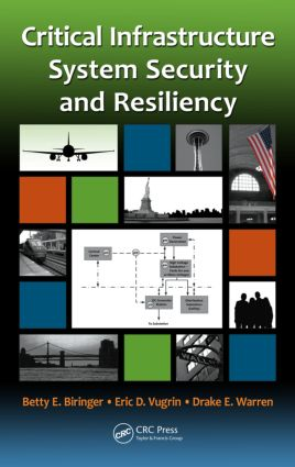 Critical Infrastructure System Security and Resiliency book cover