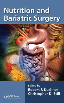 Nutrition and Bariatric Surgery: 1st Edition (Hardback) book cover