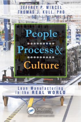 People, Process, and Culture: Lean Manufacturing in the Real World (Hardback) book cover