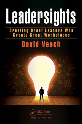 Leadersights: Creating Great Leaders Who Create Great Workplaces, 1st Edition (Hardback) book cover