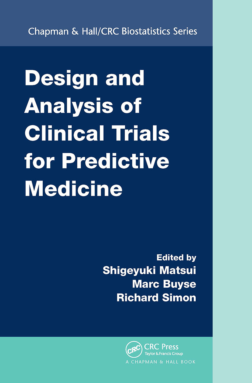 Design and Analysis of Clinical Trials for Predictive Medicine: 1st Edition (Hardback) book cover