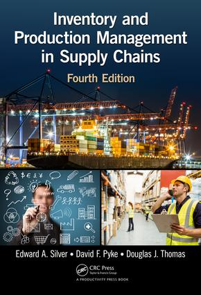 Inventory and Production Management in Supply Chains, Fourth Edition book cover