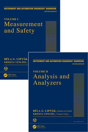Instrument and Automation Engineers' Handbook: Process Measurement and Analysis, Fifth Edition - Two Volume Set, 5th Edition (Hardback) book cover