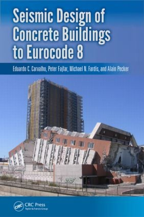 Seismic Design of Concrete Buildings to Eurocode 8: 1st Edition (Paperback) book cover