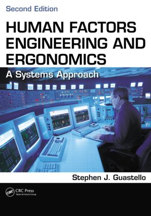 Human Factors Engineering and Ergonomics: A Systems Approach, Second Edition, 2nd Edition (Paperback) book cover