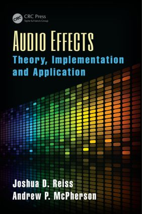 Audio Effects: Theory, Implementation and Application, 1st Edition (Hardback) book cover